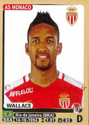 2015-16 - Panini Ligue 1 Stickers - N° 251 - WALLACE (AS Monaco)