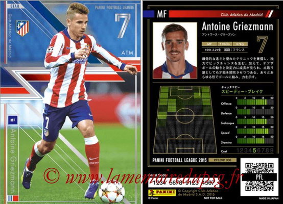 Panini Football League 2015 - PFL09P - N° 006 - Antoine GRIEZMANN (Atletico Madrid) (Star)