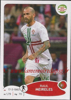 2014 - Panini Road to FIFA World Cup Brazil Stickers - N° 320 - Raul MEIRELES (Portugal)