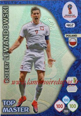 2018 - Panini FIFA World Cup Russia Adrenalyn XL - N° 467 - Robert LEWANDOSWKI (Pologne) (Top Master)