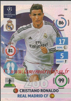 2014-15 - Adrenalyn XL champions League N° 332 - Cristiano RONALDO (Real Madrid CF) (Game Changer)