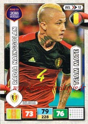 2018 - Panini Road to FIFA World Cup Russia Adrenalyn XL - N° BEL12 - Radja NAINGGOLAN (Belgique)