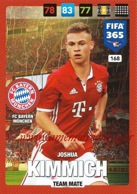 2016-17 - Panini Adrenalyn XL FIFA 365 - N° 168 - Joshua KIMMICH (FC Bayern Munich)