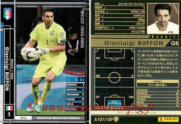 2015-16 - Panini WCCF - N° A101 - Gianluigi BUFFON (Italie)