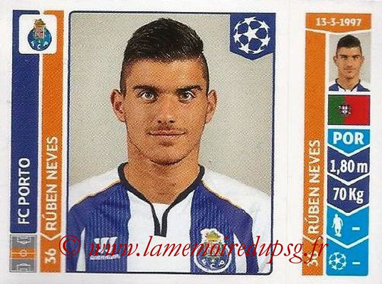 2014-15 - Panini Champions League N° 575 - Ruben NEVES (FC Porto)