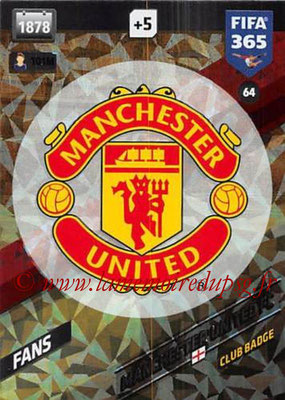 2017-18 - Panini FIFA 365 Cards - N° 064 - Logo Manchester United (Club Badge)