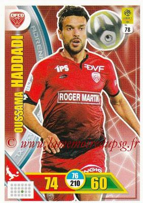2017-18 - Panini Adrenalyn XL Ligue 1 - N° 078 - Oussama HADDADI (Dijon)