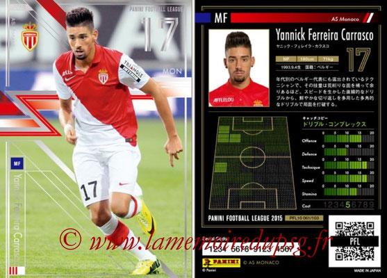 Panini Football League 2015 - PFL10 - N° 061 - Yannick FERREIRA CARASCO (AS Monaco) (Star)