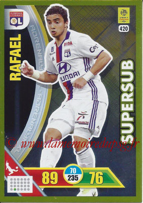 2017-18 - Panini Adrenalyn XL Ligue 1 - N° 420 - RAFAEL (Lyon) (Supersub)