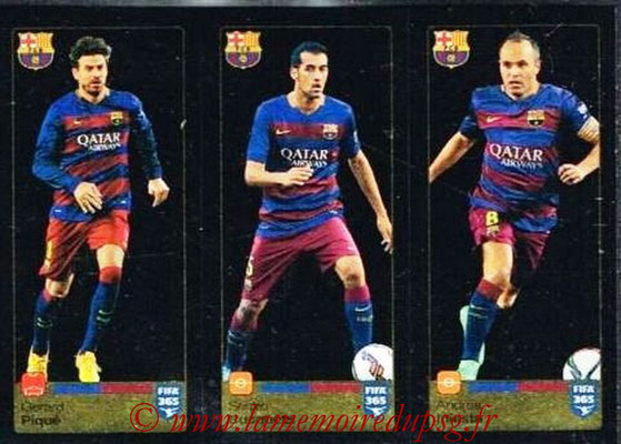 2015-16 - Panini FIFA 365 Stickers - N° 353-354-355 - Gerard PIQUE + Sergio BUSQUETS + Andrés INIESTA (FC Barcelone)
