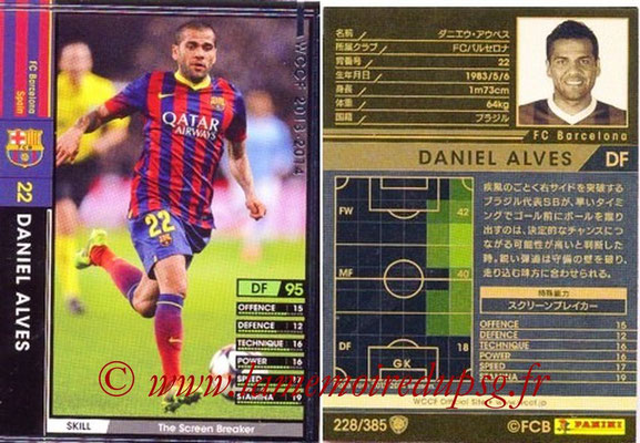 2013-14 - WCCF - N° 228 - Daniel ALVES (FC Barcelone)
