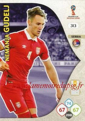 2018 - Panini FIFA World Cup Russia Adrenalyn XL - N° 313 - Nemanja GUDELI (Serbie)