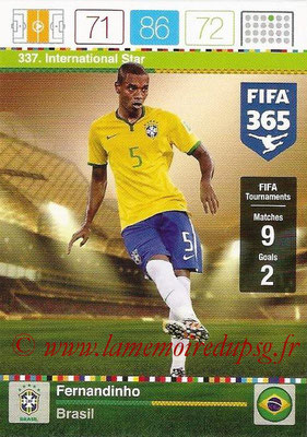 2015-16 - Panini Adrenalyn XL FIFA 365 - N° 337 - FERNANDINHO (Brésil) (International Star)