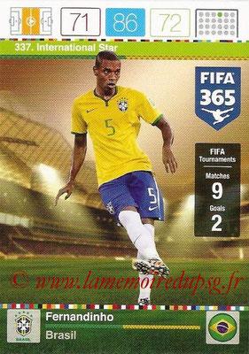 2015-16 - Panini Adrenalyn XL FIFA 365 - N° 337 - FERNANDINHO (Brésil) (International Star)