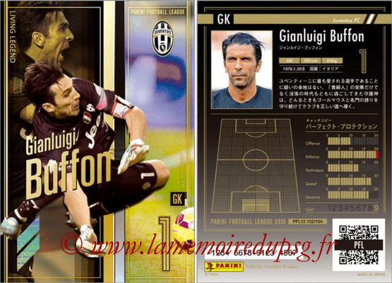 Panini Football League 2015 - PFL12 - N° 102 - Gianluigi BUFFON (Juventus FC) (Living Legend)