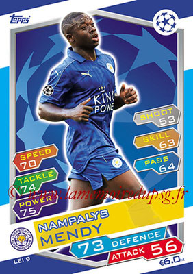 2016-17 - Topps UEFA Champions League Match Attax - N° LEI9 - Nampalys MENDY (Leicester City FC)