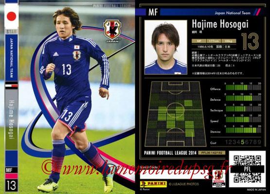 Panini Football League 2014 - PFL06 - N° 142 - Hajime HOSOGAI (Japon) (Star)