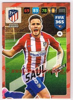 2017-18 - Panini FIFA 365 Cards - N° 095 - SAUL (Atletico Madrid)
