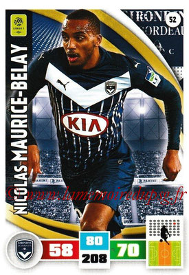 2016-17 - Panini Adrenalyn XL Ligue 1 - N° 052 - Nicolas MAURICE-BELAY (Bordeaux)