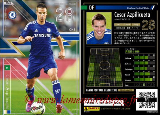 Panini Football League 2015 - PFL10 - N° 050 - Cesar AZPILICUETA (Chelsea FC) (Star)