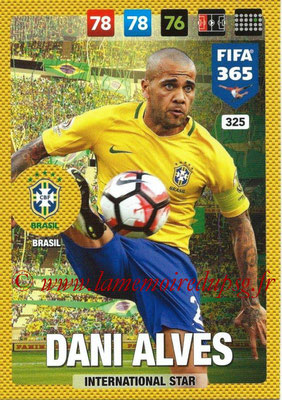 2016-17 - Panini Adrenalyn XL FIFA 365 - N° 325 - Dani ALVES (Bresil) (International Star)