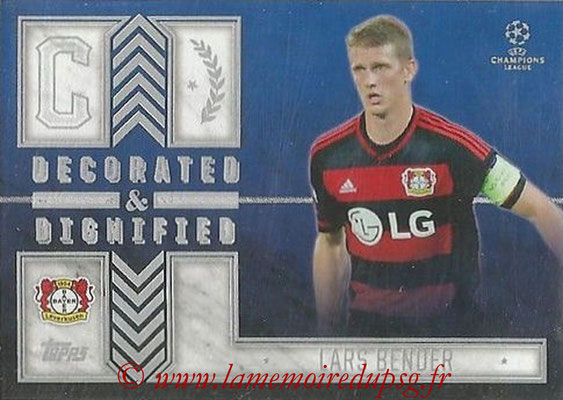 2015-16 - Topps UEFA Champions League Showcase Soccer - N° DD-LB - Lars BENDER (Bayer 04 Leverkusen) (Decorated and Dignified)