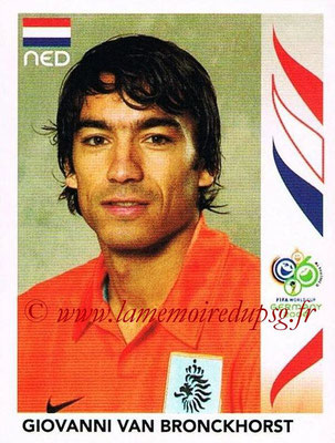 2006 - Panini FIFA World Cup Germany Stickers - N° 234 - Giovanni VAN BRONCKHORST (Pays Bas)