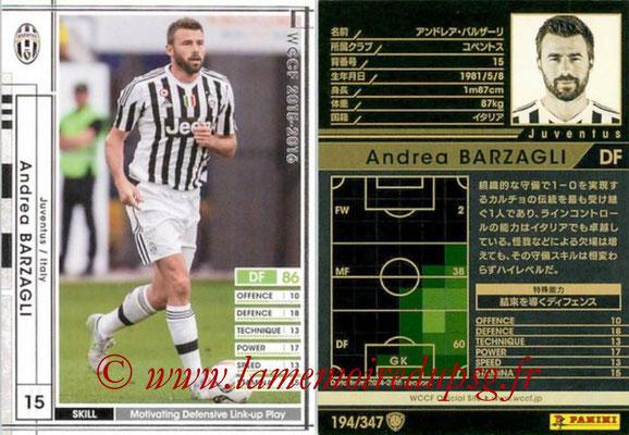2015-16 - Panini WCCF - N° 194 - Andrea BARZAGLI (Juventus FC)