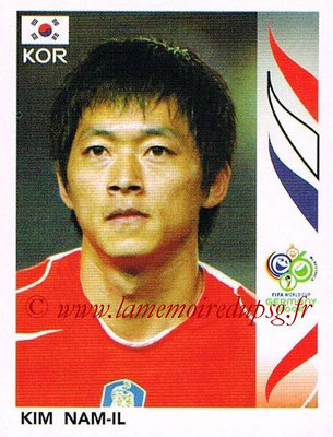 2006 - Panini FIFA World Cup Germany Stickers - N° 505 - Kim NAM-IL (Corée du Sud)