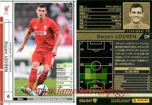 2015-16 - Panini WCCF - N° 036 - Dejan LOVREN (Liverpool FC)