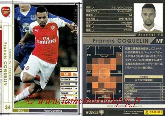 2015-16 - Panini WCCF - N° A02 - Francis COQUELIN (Arsenal FC)