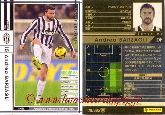 2013-14 - WCCF - N° 178 - Andrea BARZAGLI (Juventus FC)
