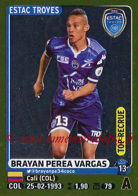 2015-16 - Panini Ligue 1 Stickers - N° 480 - Brayan PEREA VARGAS (ESTAC Troyes) (Top Recrue)