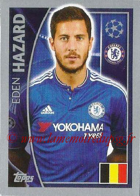 2015-16 - Topps UEFA Champions League Stickers - N° 459 - Eden HAZARD (Chelsea FC)