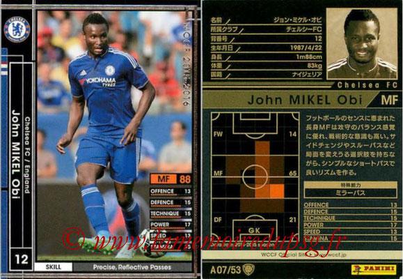 2015-16 - Panini WCCF - N° A07 - John Obi MIKEL (Chelsea FC)