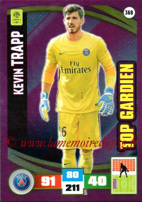 2016-17 - Panini Adrenalyn XL Ligue 1 - N° 368 - Kevin TRAPP (Paris Saint-Germain) (Top Gardien)