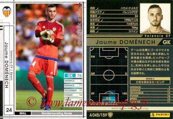 2015-16 - Panini WCCF - N° A045 - Jaume DOMENECH (Valence FC)