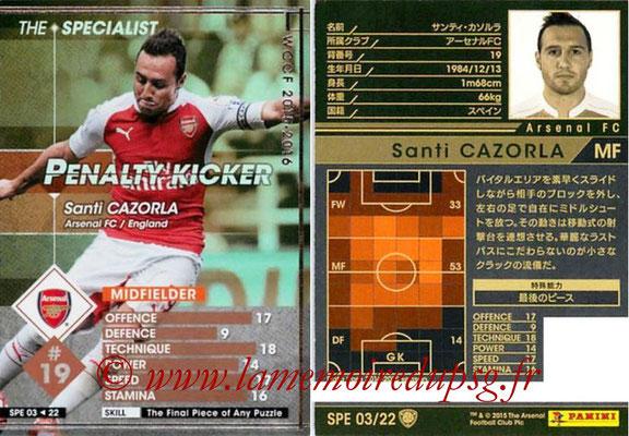 2015-16 - Panini WCCF - N° SPE03 - Santi CAZORLA (Arsenal FC) (The Specialist)