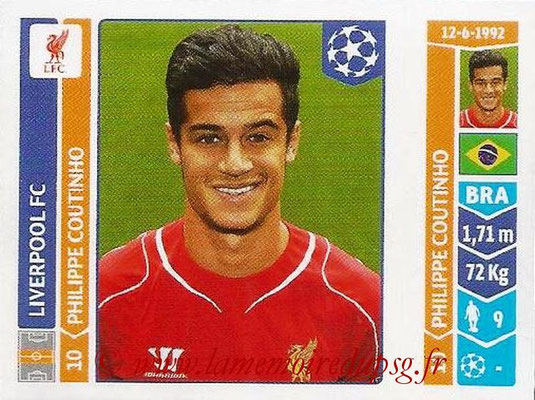2014-15 - Panini Champions League N° 153 - Philippe COUTINHO (Liverpool FC)