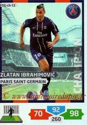 N° PSG-CH-12 - Zlatan IBRAHIMOVIC (Champion)