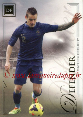 2014 - Futera World Football Unique - N° 016 - Mathieu DEBUCHY (Defender)