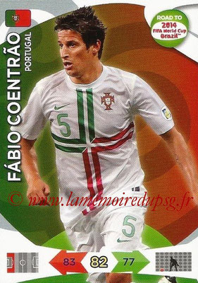 2014 - Panini Road to FIFA World Cup Brazil Adrenalyn XL - N° 150 - Fabio COENTRAO (Portugal)