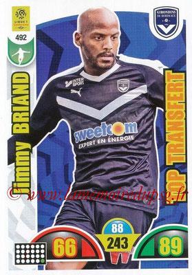 2018-19 - Panini Adrenalyn XL Ligue 1 - N° 492 - Jimmy BRIAND (Bordeaux) (Top Transfert)