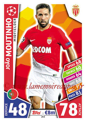 2017-18 - Topps UEFA Champions League Match Attax - N° 243 - Joao MOUTINHO (AS Monaco)