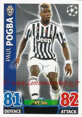 2015-16 - Topps UEFA Champions League Match Attax - N° 460 - Paul POGBA (Juventus FC)