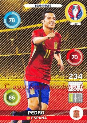 Panini Euro 2016 Cards - N° 110 - PEDRO (Espagne)
