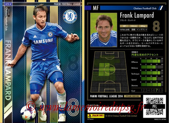 Panini Football League 2014 - PFL06 - N° 165 - Frank LAMPARD (Chelsea FC) (Super MF)
