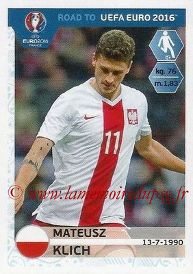 Panini Road to Euro 2016 Stickers - N° 221 - Mateusz KLICH (Pologne)