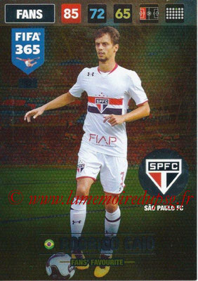 2016-17 - Panini Adrenalyn XL FIFA 365 - N° 052 - Rodrigo GAIO (Sao Paulo FC) (Fans' Favourite)