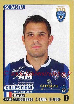 2015-16 - Panini Ligue 1 Stickers - N° 052 - Gilles CIONI (SC Bastia)